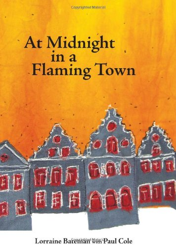 At Midnight in a Flaming Town