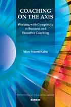 Coaching on the Axis: Working with Complexity in Business and Executive Coaching
