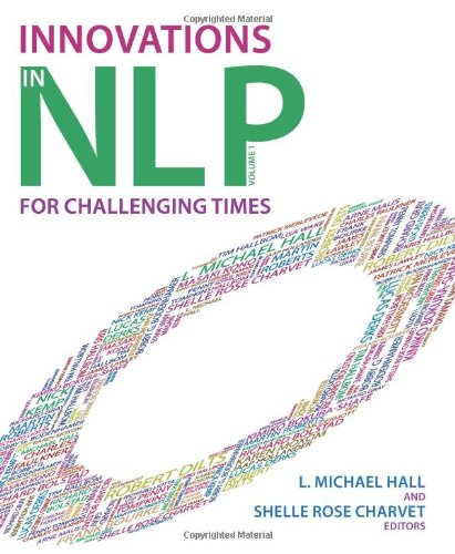 Innovations in NLP: Volume 1: Innovations for Challenging Times