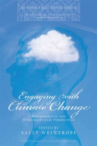 Engaging with Climate Change: Psychoanalytic and Interdisciplinary Perspectives