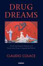 Drug Dreams: Clinical and Research Implications of Dreams about Drugs in Drug-addicted Patients