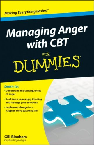 Managing Anger with CBT For Dummies For Dummies