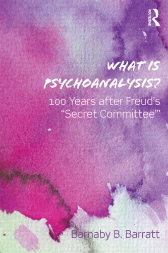 What is Psychoanalysis?: 100 Years after Freud's 'Secret Committee'