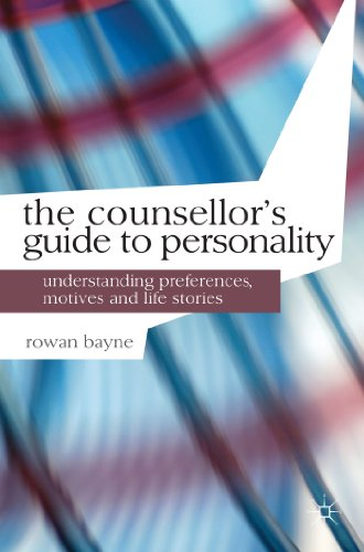 The Counsellor's Guide to Personality: Preferences, Motives and Life Stories