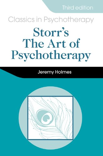 Storr's The Art of Psychotherapy: Third Edition