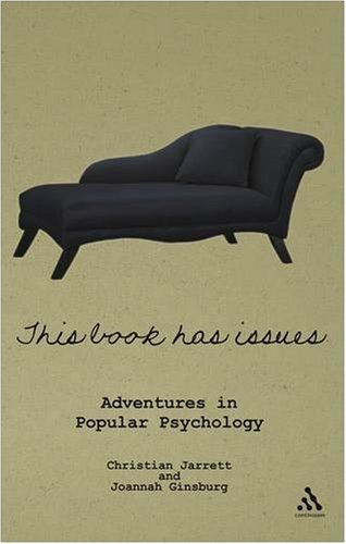 This Book Has Issues: Adventures in Popular Psychology