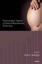 Psychoanalytic Aspects of Assisted Reproductive Technology