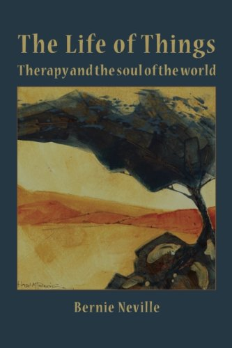 The Life of Things: Therapy and the Soul of the World
