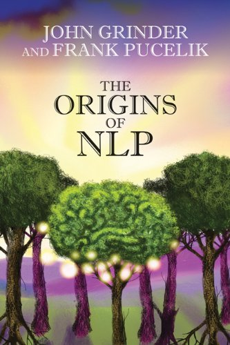 The Origins Of Neuro Linguistic Programming
