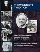 The Winnicott Tradition: Lines of Development—Evolution of Theory and Practice over the Decades