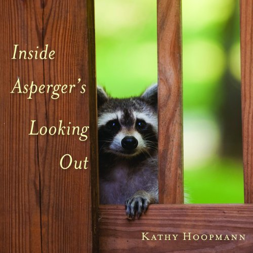 Insider Asperger's Looking Out