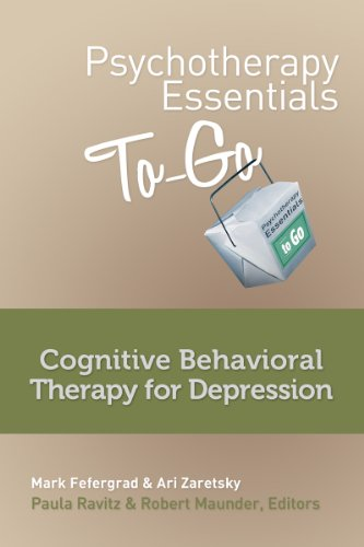 Psychotherapy Essentials to Go: Cognitive Behavior Therapy for Depression