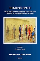 Thinking Space: Promoting Thinking About Race, Culture and Diversity in Psychotherapy and Beyond