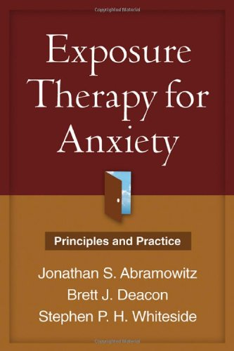 Exposure Therapy for Anxiety: Principles and Practice