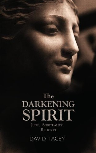The Darkening Spirit: Jung, Spirituality, Religion