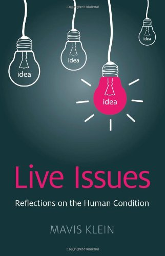Live Issues: Reflections on the Human Condition