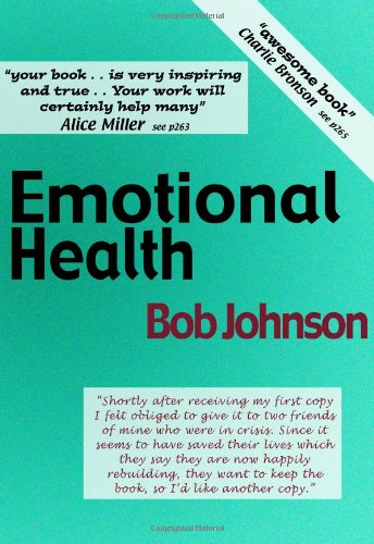 Emotional Health: What Emotions Are and How They Cause Social and Mental Diseases