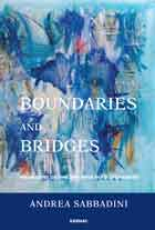 Boundaries and Bridges: Perspectives on Time and Space in Psychoanalysis