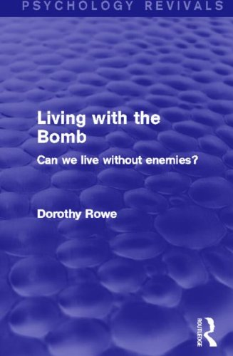 Living with the Bomb: Can We Live without Enemies?