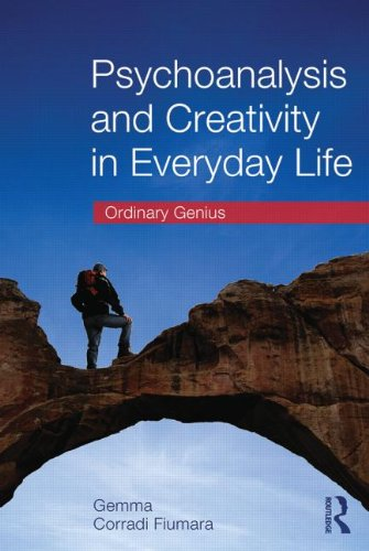 Psychoanalysis and Creativity in Everyday Life: Ordinary Genius