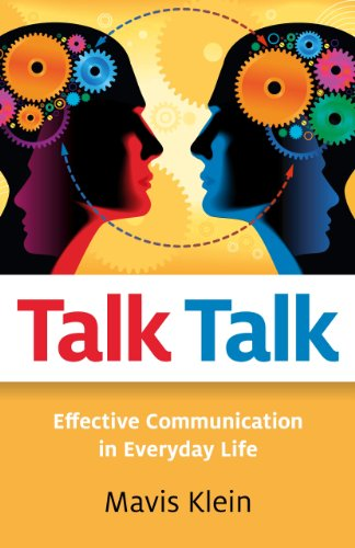 Talk Talk: Effective Communication in Everyday Life
