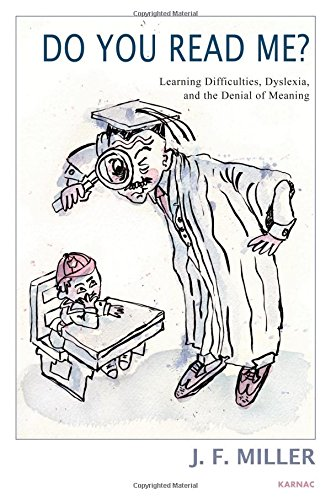 Do You Read Me?: Learning Difficulties, Dyslexia and the Denial of Meaning