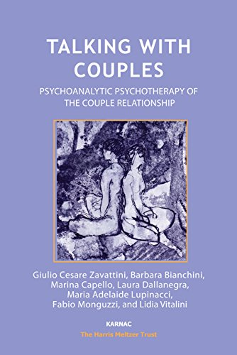 Talking with Couples: Psychoanalytic Psychotherapy of the Couple Relationship