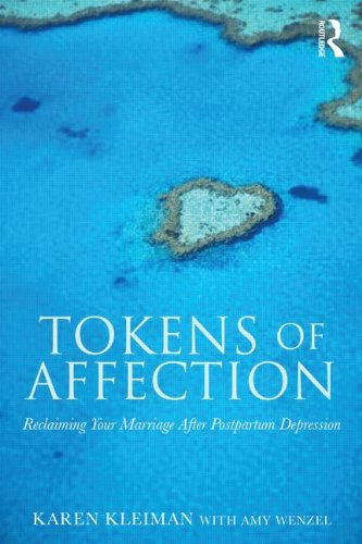 Tokens of Affection: Reclaiming Your Marriage After Postpartum Depression