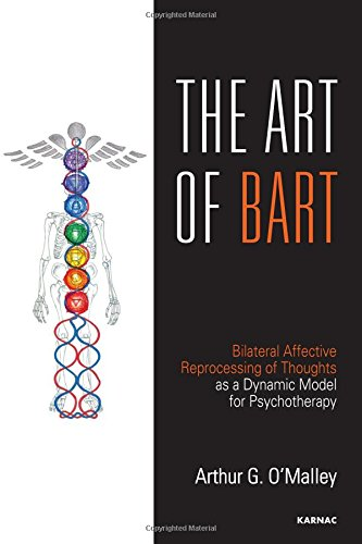 The Art of BART: Bilateral Affective Reprocessing of Thoughts as a Dynamic Model for Psychotherapy