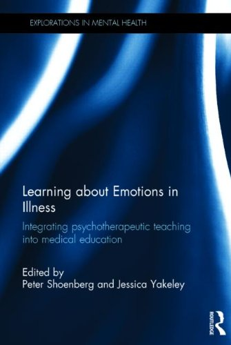 Learning about Emotions in Illness: Integrating Psychotherapeutic Teaching in Medical Education