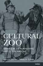 Cultural Zoo: Animals in the Human Mind and its Sublimation