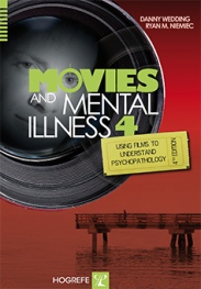 Movies and Mental Illness: Using Films to Understand Psychopathology: Fourth Edition