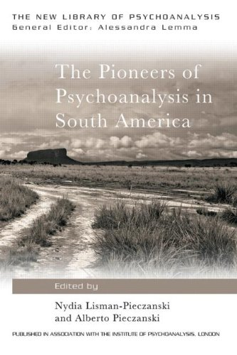 The Pioneers of Psychoanalysis in South America: An Essential Guide