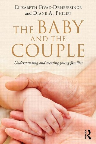 The Baby and the Couple: Understanding and Treating Young Families