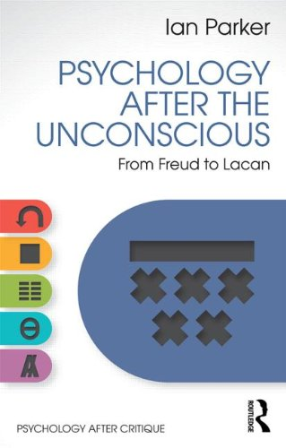 Psychology After the Unconscious: From Freud to Lacan