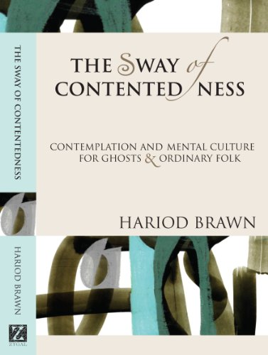 The Sway of Contentedness: Contemplation and Mental Culture for Ghosts and Ordinary Folk