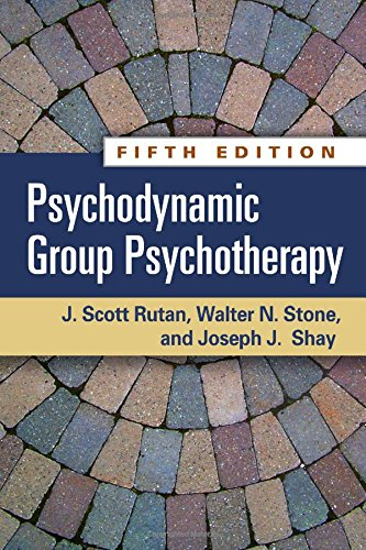 Psychodynamic Group Psychotherapy: Fifth Edition