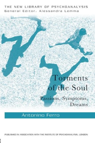 Torments of the Soul: Passions, Symptoms, Dreams