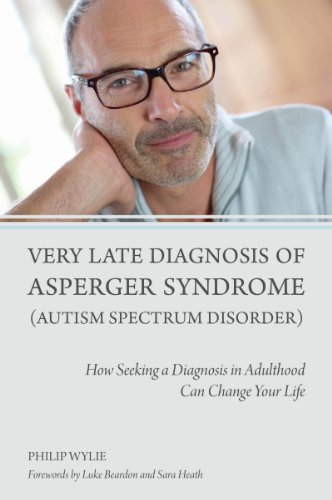Very Late Diagnosis of Asperger Syndrome