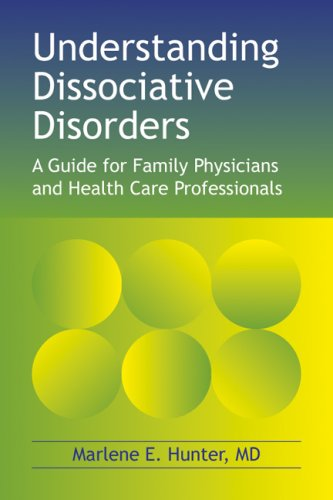 Understanding Dissociative Disorders: A Guide for Family Physicians and Health Care Professionals
