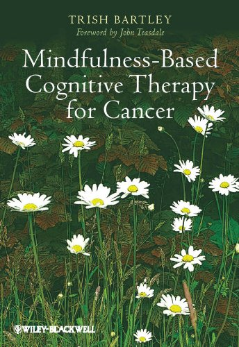 Mindfulness Based Cognitive Therapy for Cancer