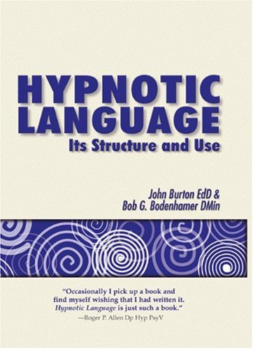Hypnotic Language: Its Structure and Use