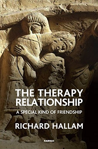 The Therapy Relationship: A Special Kind of Friendship