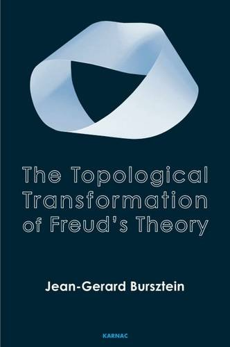 The Topological Transformation of Freud's Theory