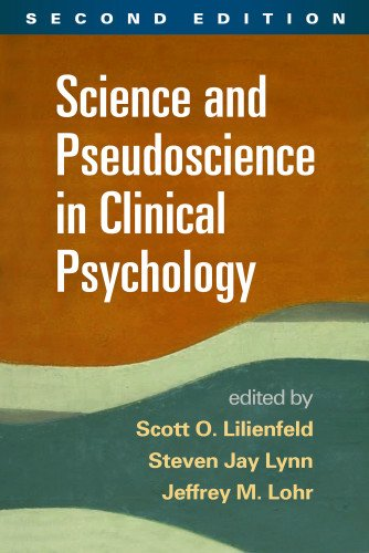 Science and Pseudoscience in Clinical Psychology: Second Edition