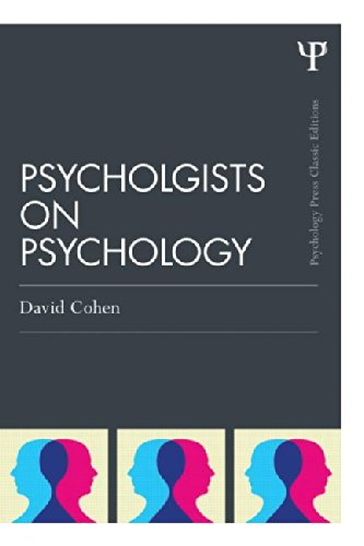 Psychologists on Psychology: Classic Edition