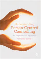 Understanding Person-Centred Counselling: A Personal Journey