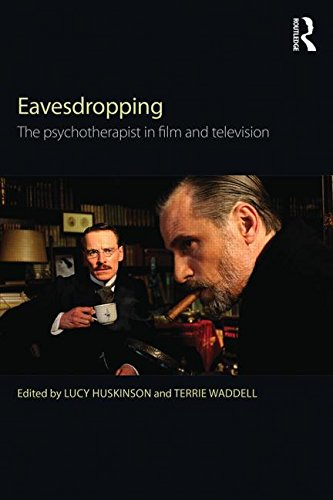 Eavesdropping: The Psychotherapist in Film and Television