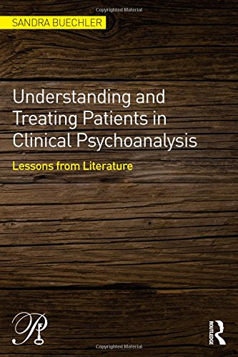 Understanding and Treating Patients in Clinical Psychoanalysis: Lessons from Literature