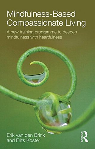 Mindfulness-Based Compassionate Living: A New Training Programme to Deepen Mindfulness with Heartfulness